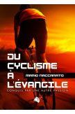 Du cyclisme à l'Evangile - Mario Maccarato
