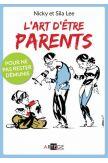 L'art d'être parents - Pour ne pas rester démunis