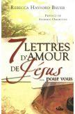 7 lettres d'amour de Jésus pour vous