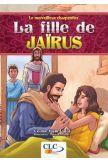 La fille de Jaïrus - Le merveilleux charpentier