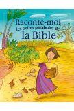 Raconte-moi les belles paraboles de la Bible