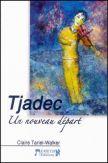 Tjadec - Un nouveau départ