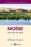 Moïse : Homme de Dieu