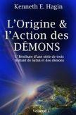 L'origine et l'action des démons (Volume 1)