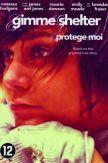 DVD Gimme Shelter (Protège moi)