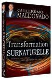 Transformation surnaturelle