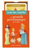 Le jeu des 7 familles Les grands personnages de la Bible