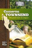 Cameron Townsend : Dieu parle toues les langues