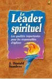 Le leader spirituel - Les qualités importantes pour les responsables d'églises