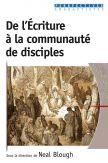 De l'Ecriture à la communauté de disciples
