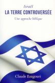 Israël, la terre controversée