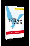 Etapes vers la liberté en Christ