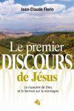 Le Premier discours de Jésus. Le royaume de Dieu et le Sermon sur la montagne