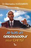Je suis un ambassadeur pour Christ