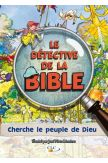 Le détective de la Bible cherche le peuple de Dieu