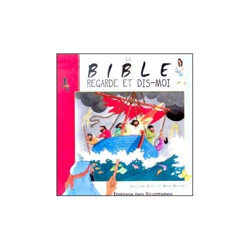 la bible regarde et dis moi librairie chr tienne en ligne 7ici. Black Bedroom Furniture Sets. Home Design Ideas