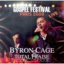 CD Byron Cage et Total Praise Mass Choir