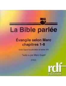 CD Evangile selon Marc chapitres 1 à 8
