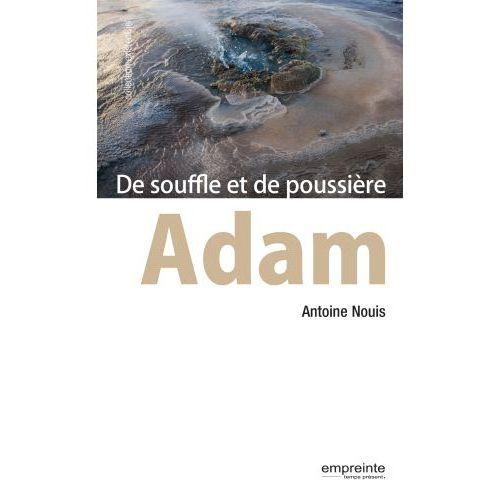 Adam de souffle et de poussière