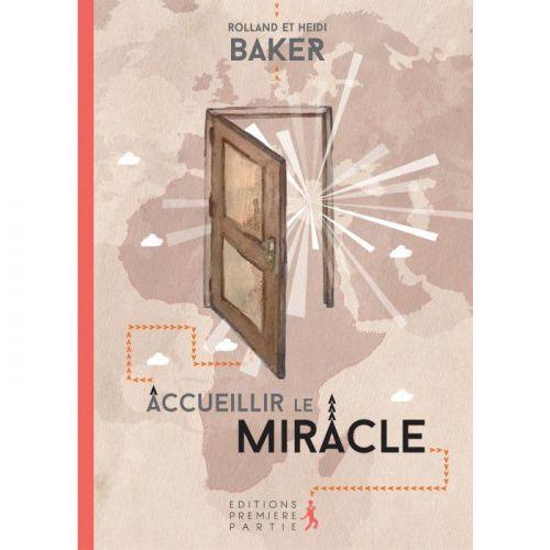 Accueillir le miracle