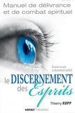Manuel de délivrance et de combat spirituel tome 4 - Le discernement des Esprits