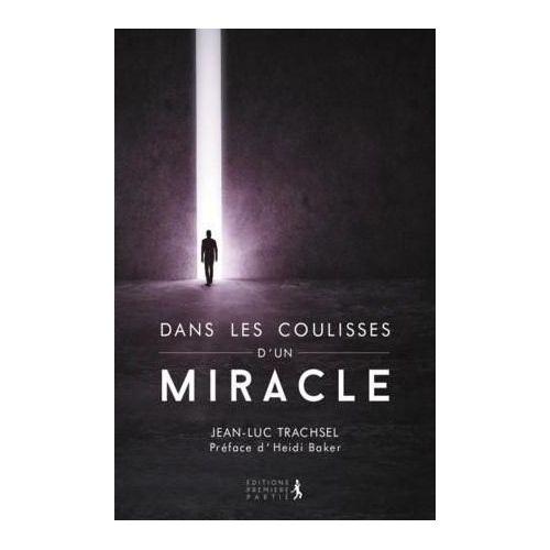 Dans les coulisses d'un miracle