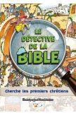 Le détective de la Bible cherche les Premiers chrétiens