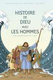 Histoire de Dieu avec les hommes - Frise chronologique de la Bible, pour enfants