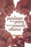 La puissance de la prière dans la nouvelle alliance