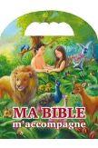 Ma Bible m'accompagne