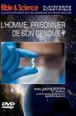 DVD L'homme, prisonnier de son génome ?