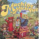 CD La machine à musique