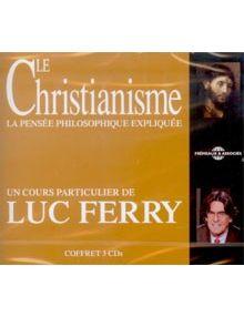 CD Le christianisme la pensée philosophique expliquée