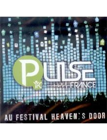 CD Live au Festival Heaven's door -PULSE