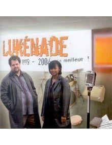 CD Lukénade 1995-2006 le meilleur !