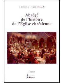 Abrégé de l'histoire de l'Eglise chrétienne