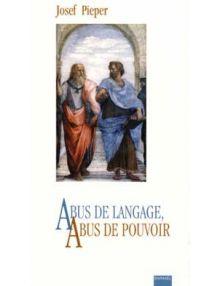 Abus de langage, abus de pouvoir