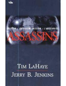 Assassins - Objectif Jérusalem, Mission l'antéchrist Tome 6