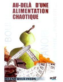 Au-delà d'une alimentation chaotique