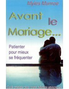 Avant le mariage patienter pour mieux se fréquenter
