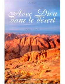 Avec Dieu dans le désert Exode 15 à 17