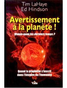 Avertissement à la planète !