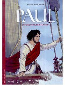 Bandes dessinées Paul - devenir un homme nouveau