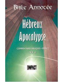 Bible annotée : Hébreux à Apocalypse NT4