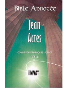 Bible annotée : Jean Actes NT2