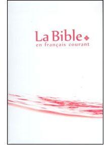 Bible en français courant 1009 (Avec Deutérocanoniques)