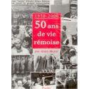 1950-2000 50 ans de vie rémoise