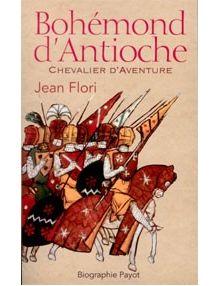 Bohémond d'Antioche Chevalier d'aventure