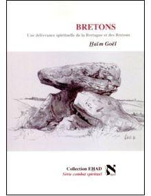 Bretons une délivrance spirituelle de la Bretagne et des Bretons