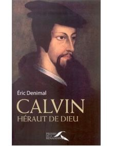 Calvin héraut de Dieu